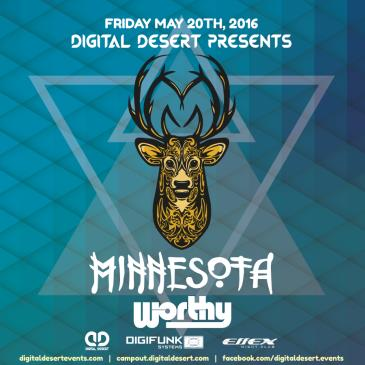MINNESOTA & WORTHY [Digital Desert Campout Pre-Party]-img