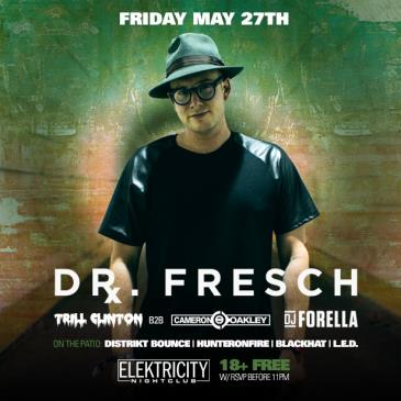 DR FRESCH (FREE W/RSVP BEFORE 11PM)-img