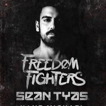 Freedom Fighters, Sean Tyas, Kane Michael-img