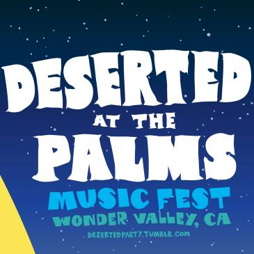 Deserted At The Palms music fest 2016: Main Image