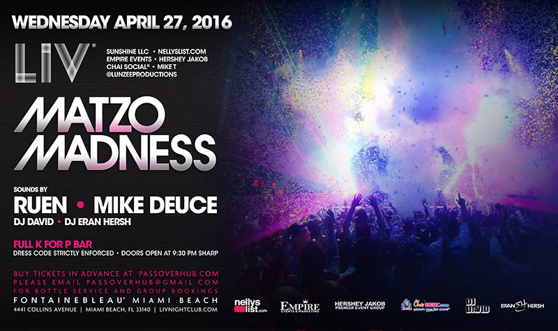Matzo Madness LIV Tickets 04/27/16