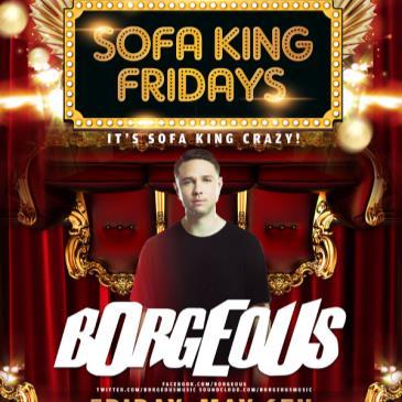 Sofa King Fridays Presents: Borgeous @ ROYALE-img