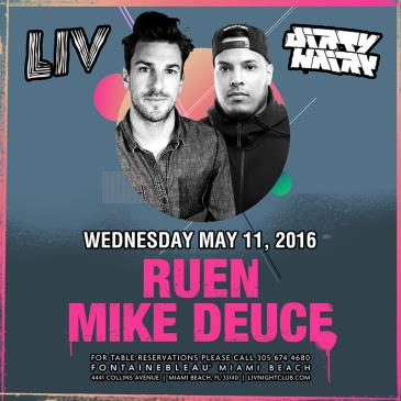 Dirty Hairy presents: Mike Deuce & Ruen LIV-img
