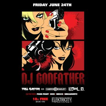 DJ GODFATHER [18+ FREE BEFORE 11PM]-img