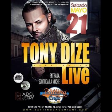 TONY DIZE EN VIVO SABADO 21 DE MAYO EN BATTING CAGE-img