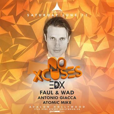 No Xcuses:  EDX, Faul & Wad-img