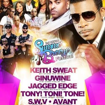 Summer Breeze w/ Keith Sweat, Jagged Edge, Ginuwine + More!