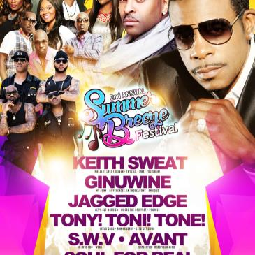 Summer Breeze w/ Keith Sweat, Jagged Edge, Ginuwine + More!