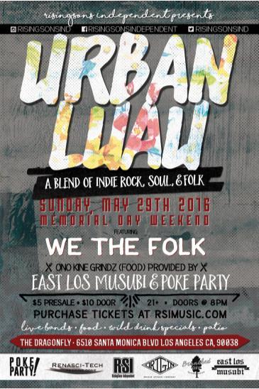 Urban Luau Feat. We The Folk: