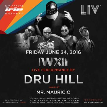 Irie Weekend + Dru Hill LIV: Main Image