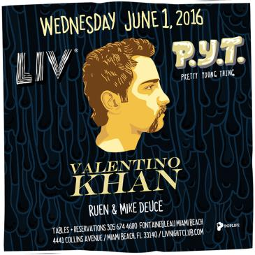 P.Y.T. presents: Valentino Khan LIV-img
