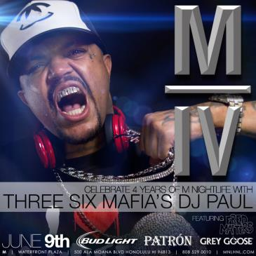 M NIGHTCLUB 4 YR ANNIVERSARY - THREE 6 MAFIA'S DJ PAUL-img