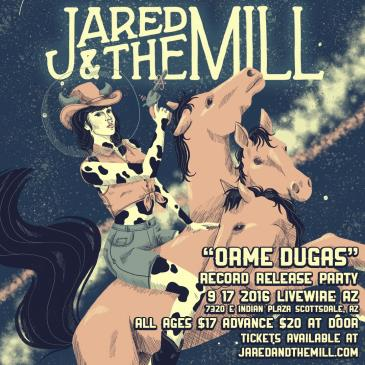 Jared & The Mill: Main Image