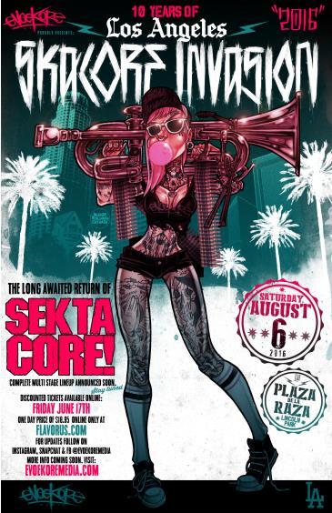 Los Angeles Skacore Invasion 2016 !!! 10 year Anniversary !: