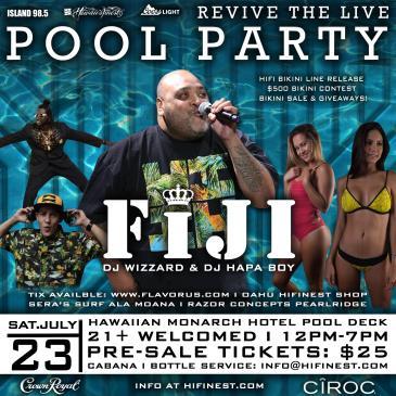 Fiji & Friends Pool Party (Hawaiian Monarch Hotel)-img