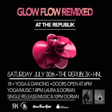 Glow Flow Remixed: