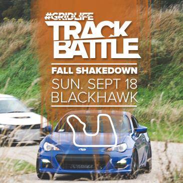 #GRIDLIFE TrackBattle Fall Shake Down: Main Image