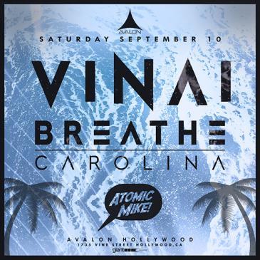 Vinai, Breathe Carolina, Atomic Mike-img