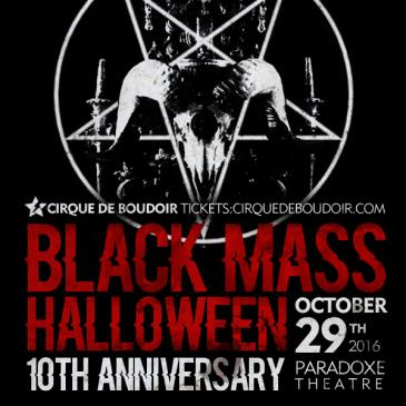 Cirque De Boudoir's BLACK MASS Halloween 2016