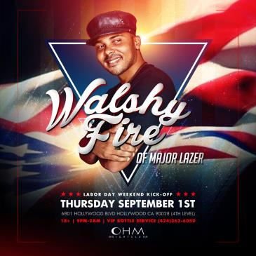 Walshy Fire of Major Lazer at Ohm Nightclub 18+-img