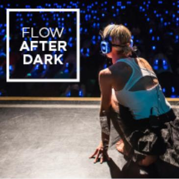 FLOW AFTER DARK YOGA SILENT DISCO