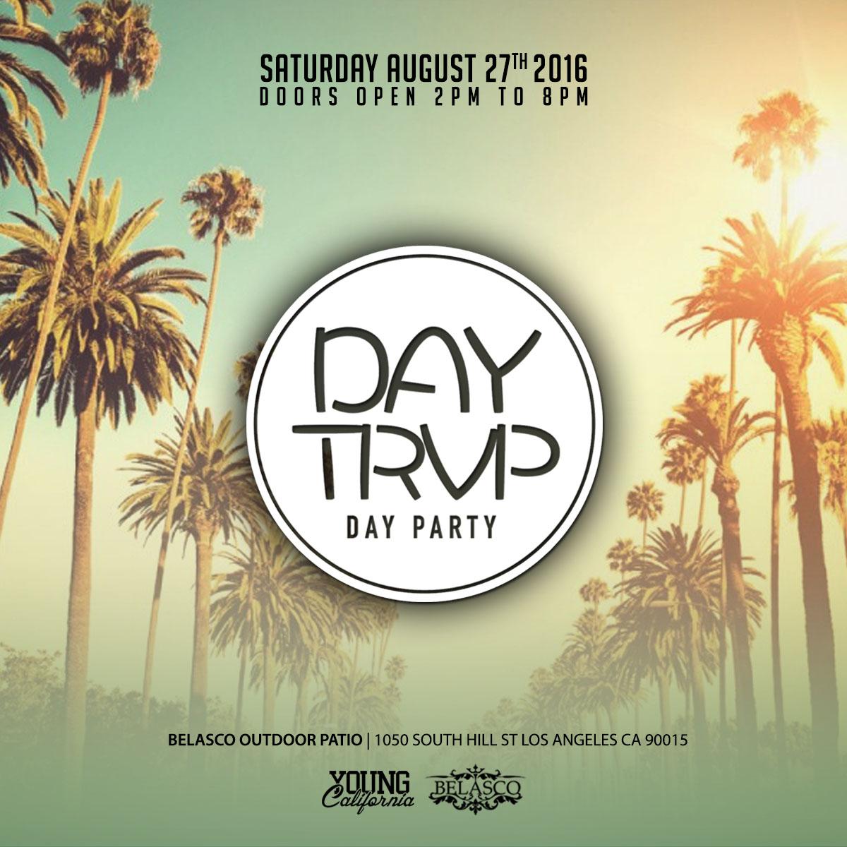DayTrvp DayParty Tickets 08/27/16