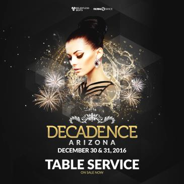 Decadence AZ - TABLES: Main Image