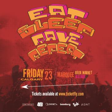 Eat Sleep Rave Repeat - YYC-img