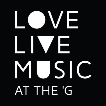 LOVE LIVE MUSIC at the 'G