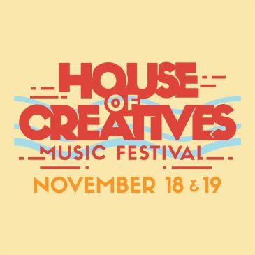 House of Creatives Music Festival: Main Image