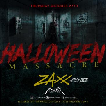 HALLOWEEN MASSACRE at Project 21 with ZAXX-img