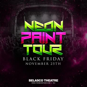 The Neon Paint Tour @ The Belasco Theatre-img