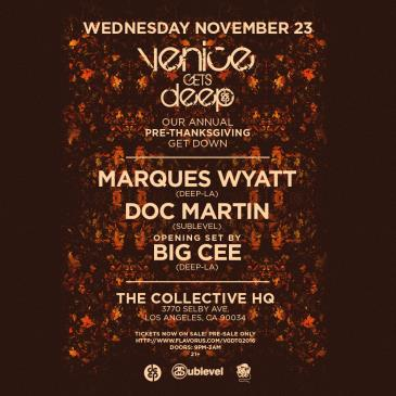 Venice Gets Deep pres Our Annual PRE-THANKSGIVING Get Down-img