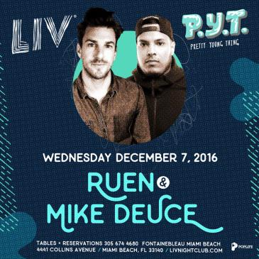 PYT presents: Ruen & Mike Deuce LIV-img
