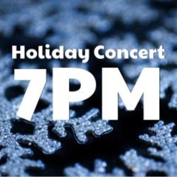 Holiday Concert - 7 pm-img