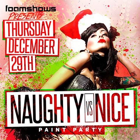 Paint Vs Foam Naughty Vs Nice Edition Tickets 12 29 16