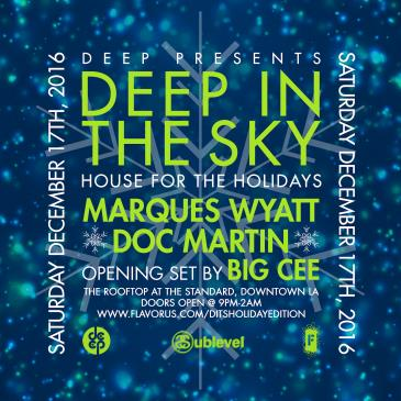 DEEP in the Sky Holiday Edition w Marques Wyatt & Doc Martin-img