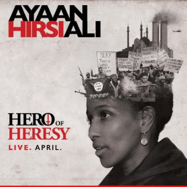 Ayaan Hirsi Ali: Hero of Heresy (Meet and Greet)-img