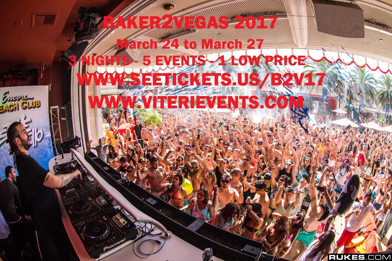 Baker 2 Vegas Weekend Tickets 03 24 17 Skrillex At Encore Beach Club