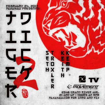 Paxahau Presents: Tiger Dick 2 with Seth Troxler: Main Image