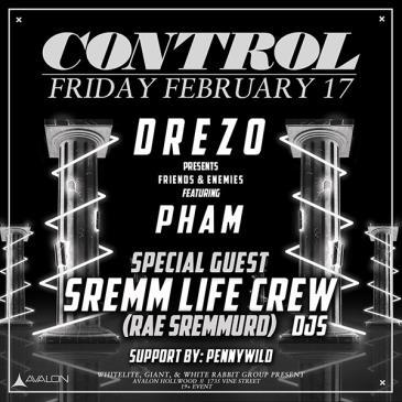 Drezo, Pham, Special Guest: SremmLife Crew DJ Set: Main Image