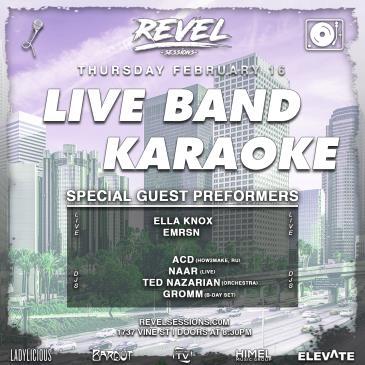 Revel Sessions Vol.6 :: LIVE Karaoke & DJs (Ladylicious ed): Main Image