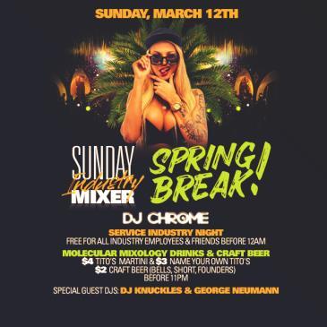 SUNDAY INDUSTRY MIXER || SPRING BREAK!: Main Image