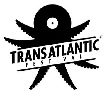 TransAtlantic Festival 2017 Friday: Main Image