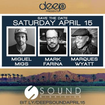 Miguel Migs, Mark Farina & Marques Wyatt @ Sound Nightclub-img