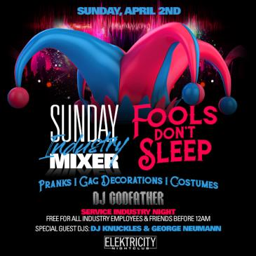 SUNDAY INDUSTRY MIXER || APRIL FOOLS EDITION-img