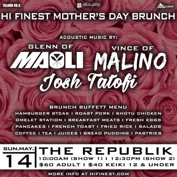 HI Finest Mother's Day Brunch Show 2 @ 12:30 pm: Main Image