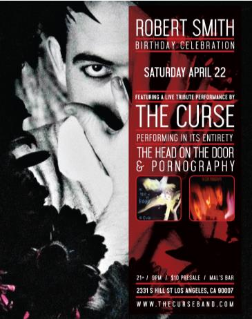 Robert Smith Birthday Celebration Performing LIVE The Curse: Main Image
