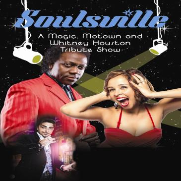 """SOULSVILLE """" A Magic, Motown and Whitney Houston Tribute""""-img"""