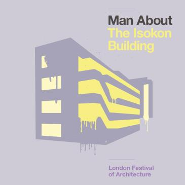 Man About The Isokon Building SOLD OUT-img